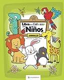Los Animales - Primer Libro Para Colorear para Niños: Ilustraciones de Animales para Colorear - Regalos para Niños (librosparacolorear.com)