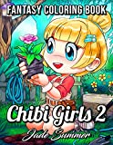 Chibi Girls 2: An Adult Coloring Book with Cute Anime Characters and Adorable Manga Scenes for Relaxation (Chibi Girls Coloring Books)